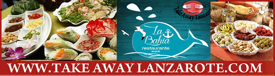 La Bahia Chinese | Thai | Spanish Fusion Tapas Restaurant PlayaBlanca Takeaway